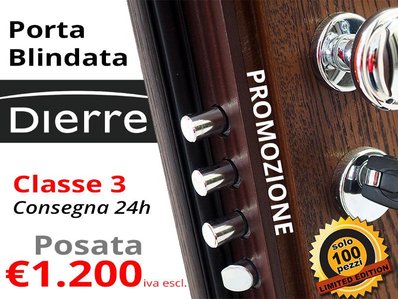 Beautiful Porta Blindata Dierre Prezzo Gallery - Amazing House ...